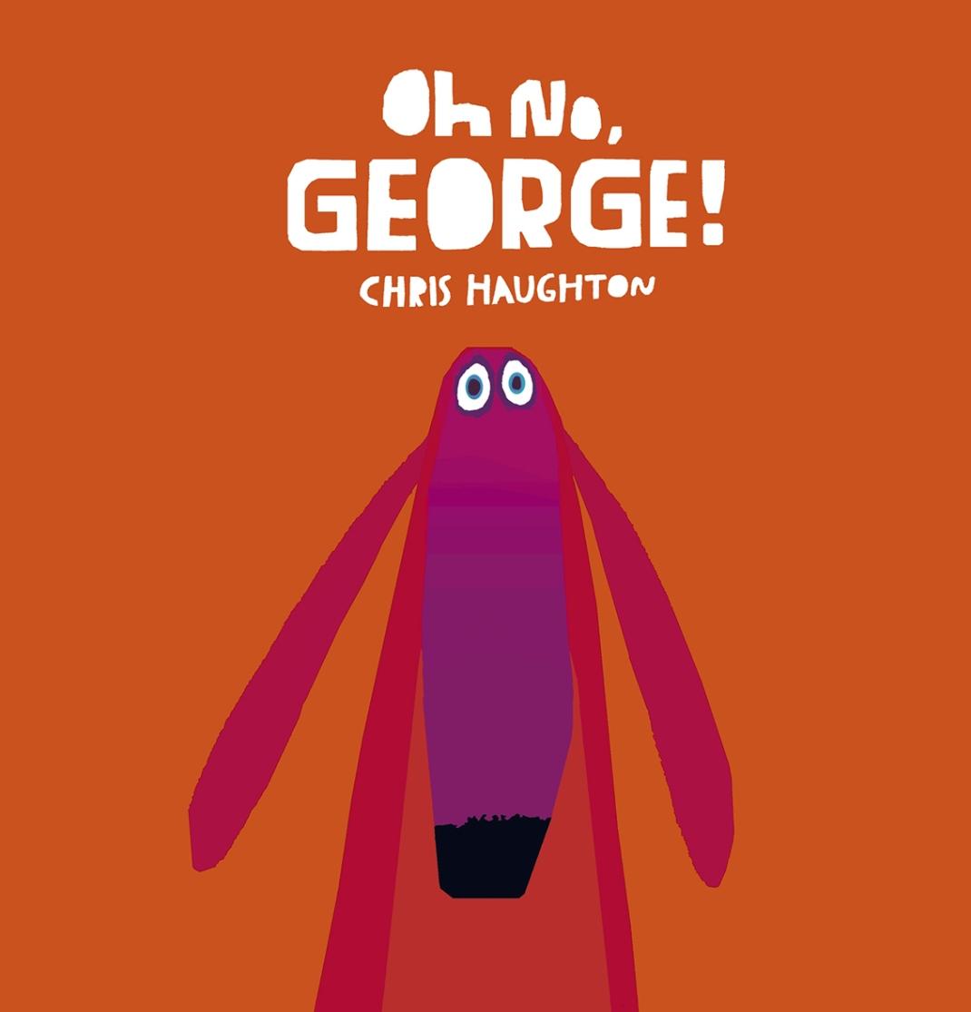 Oh No, George! 9781406332254_CVR