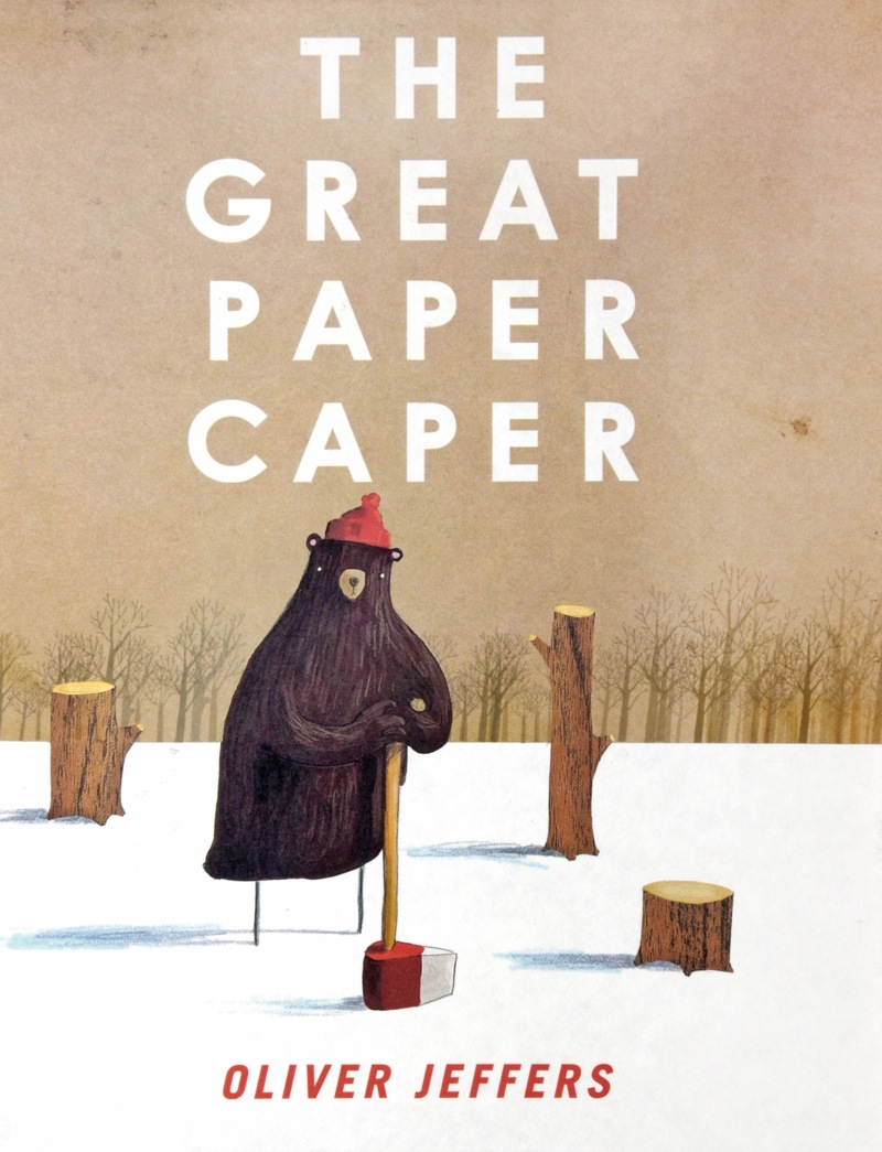 THE-GREAT-PAPER-CAPER-1-THE-GREAT-PAPER-CAPER-(OLIVER-JEFFERS)